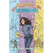 Amelia Cole & The Impossible Fate