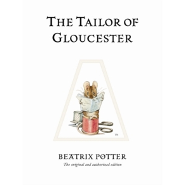 The Tailor of Gloucester by Beatrix Potter (Hardback, 2002)