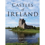 Castles of Ireland by Mairead Ashe Fitzgerald (Paperback, 2015)