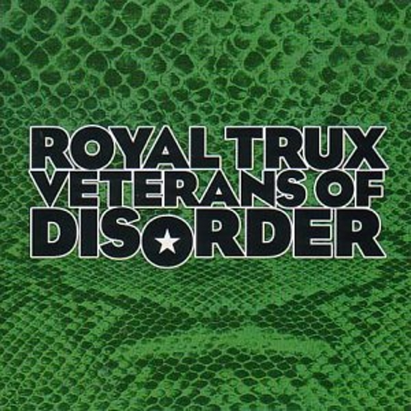 Royal Trux - Veterans of Disorder Vinyl