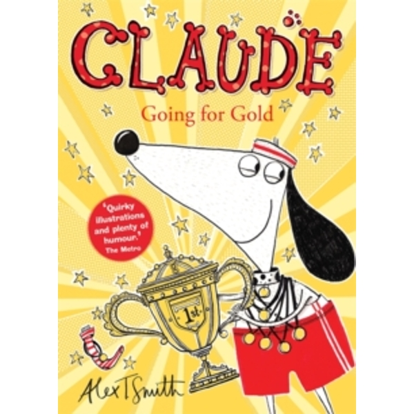 Claude Going for Gold! by Alex T. Smith (Paperback, 2017)
