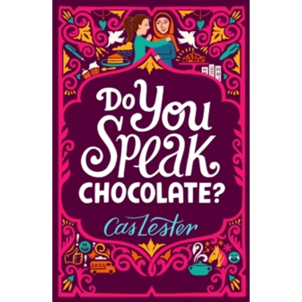 Do You Speak Chocolate? : Perfect for fans of Jacqueline Wilson