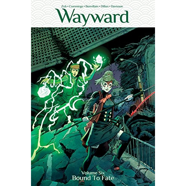 Wayward Volume 6: Bound to Fate