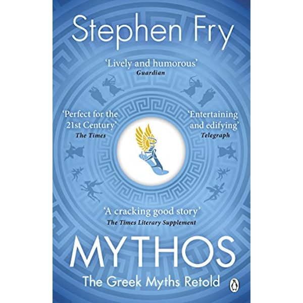 Mythos: The Greek Myths Retold Mythical History by Stephen Fry (Paperback, 2018)
