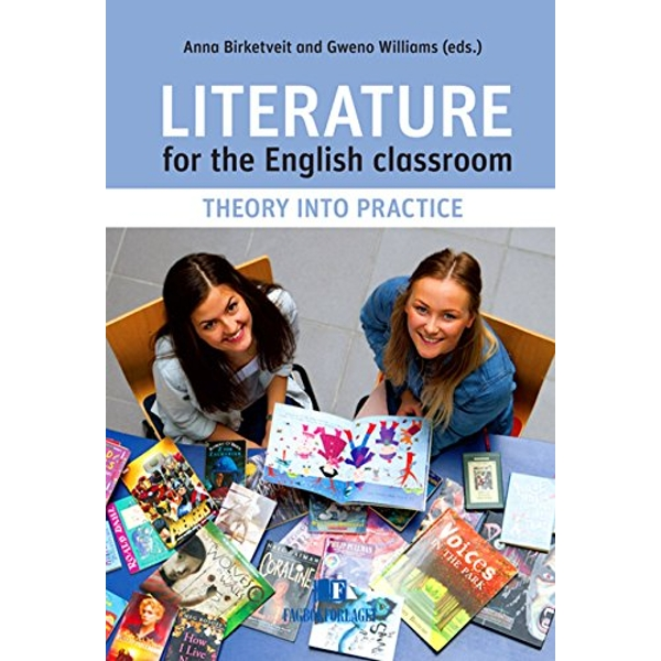 Literature for the English Classroom: Theory into Practice by Fagbokforlaget (Paperback, 2013)