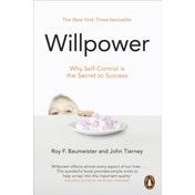 Willpower: Rediscovering Our Greatest Strength by Roy F. Baumeister, John Tierney (Paperback, 2012)
