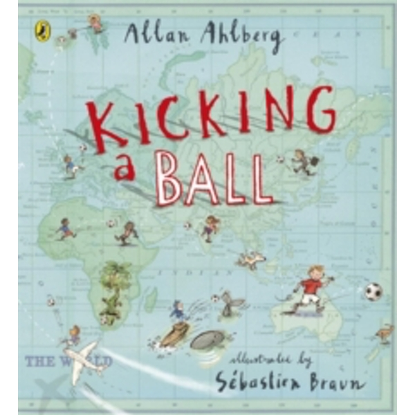 Kicking a Ball by Allan Ahlberg (Paperback, 2014)