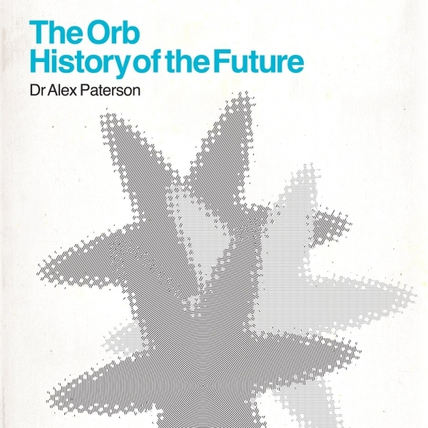 The Orb - History of the Future 2 CD
