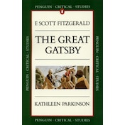 Critical Studies: The Great Gatsby by Kathleen Parkinson (Paperback, 1988)