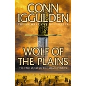 Wolf of the Plains (Conqueror, Book 1) by Conn Iggulden (Paperback, 2010)