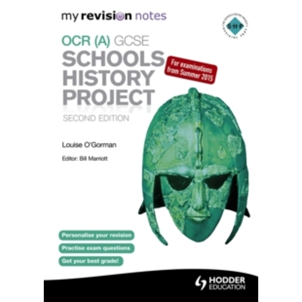 My Revision Notes OCR (A) GCSE Schools History Project by Louise O'Gorman (Paperback, 2014)