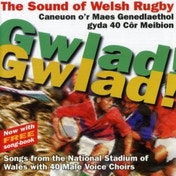 Gwlad! Gwlad! The Sound Of Welsh Rugby CD