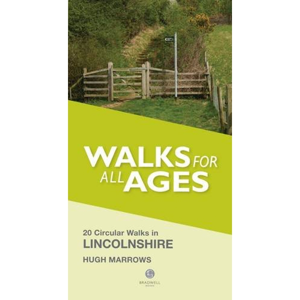 Walks for All Ages Lincolnshire: 20 Circular Walks by Hugh Marrows (Paperback, 2014)
