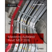 Mastering Autodesk Revit MEP 2016: Autodesk Official Press by Simon Whitbread (Paperback, 2015)