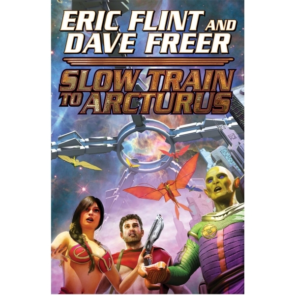 Slow Train to Arcturus by Eric Flint, Dave Freer (Paperback, 2014)