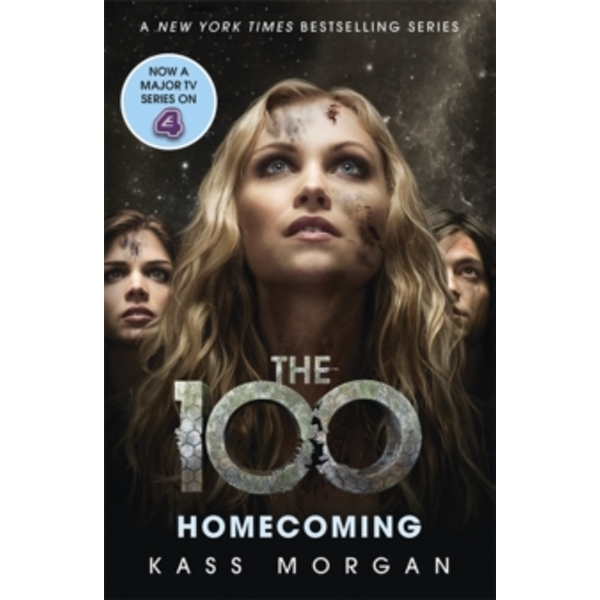 Homecoming : The 100 Book Three