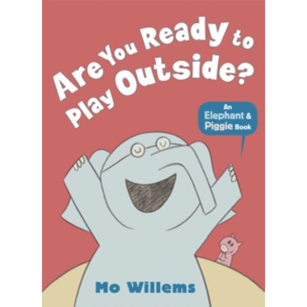 Are You Ready to Play Outside? by Mo Willems (Paperback, 2013)