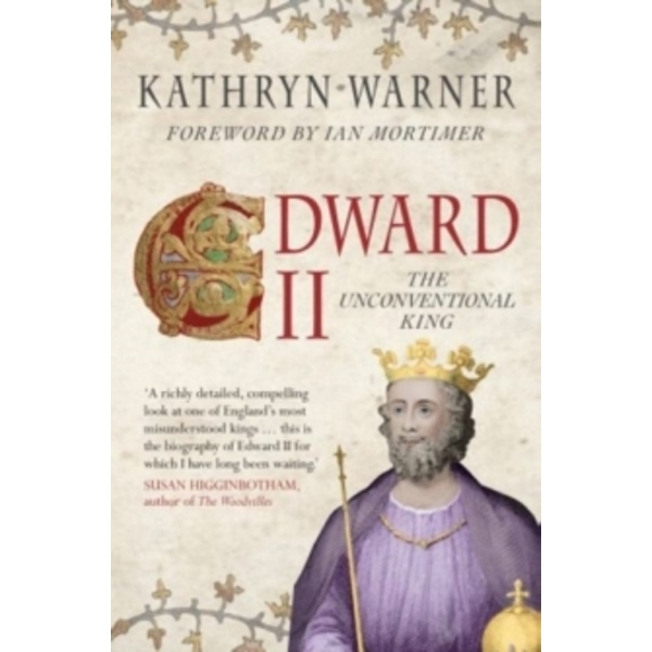Edward II : The Unconventional King