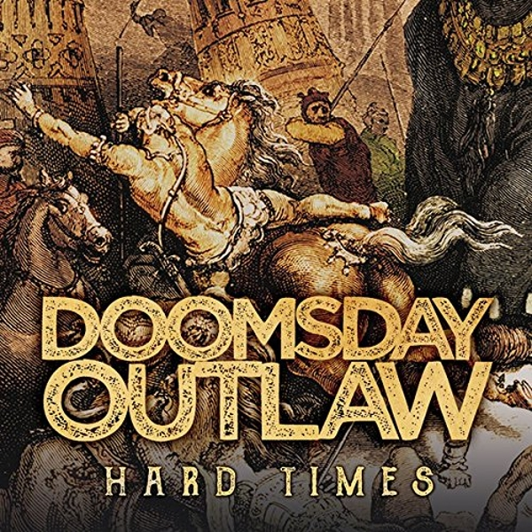 Doomsday Outlaw - Hard Times Vinyl