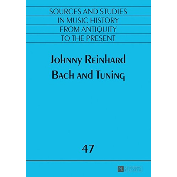 Bach and Tuning by Johnny Reinhard (Paperback, 2016)