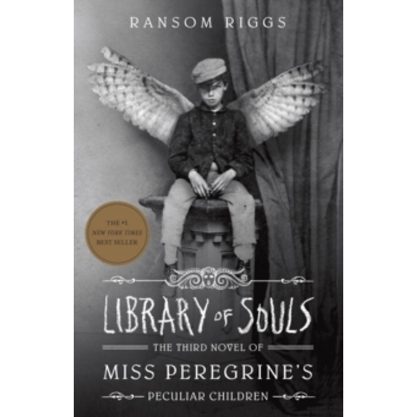Library of Souls: The Third Novel of Miss Peregrine's Home for Peculiar Children by Ransom Riggs (Paperback, 2015)