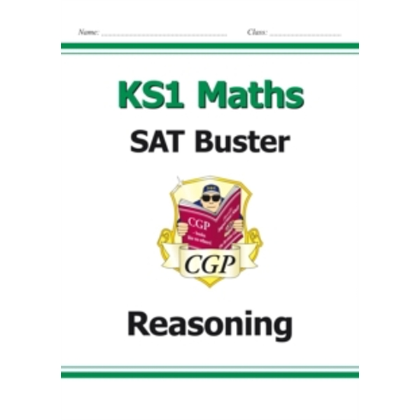 New KS1 Maths SAT Buster: Reasoning (for tests in 2018 and beyond)