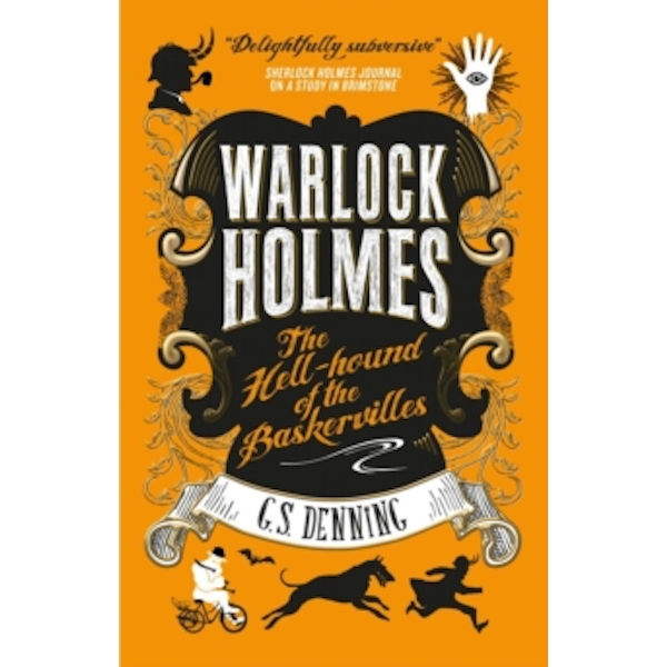 Warlock Holmes : The Hell-Hound of the Baskervilles