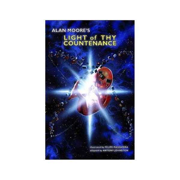 Alan Moore  Light Of Thy Countenance (Hardcover)