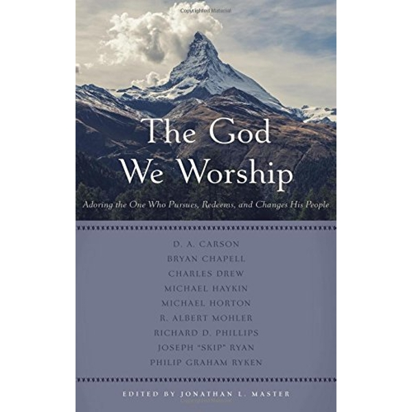 The God We Worship by P & R Publishing Co (Presbyterian & Reformed) (Paperback, 2016)
