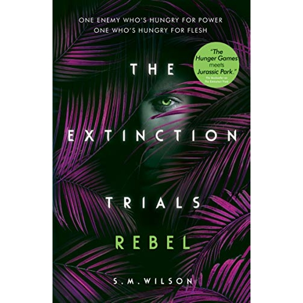 Rebel (The Extinction Trials Book 3) By S.M. Wilson (Paperback, 2019)