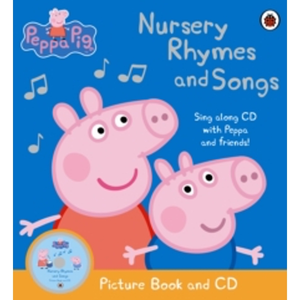 Peppa Pig - Nursery Rhymes and Songs: Picture Book and CD by Penguin Books Ltd (Paperback, 2010)