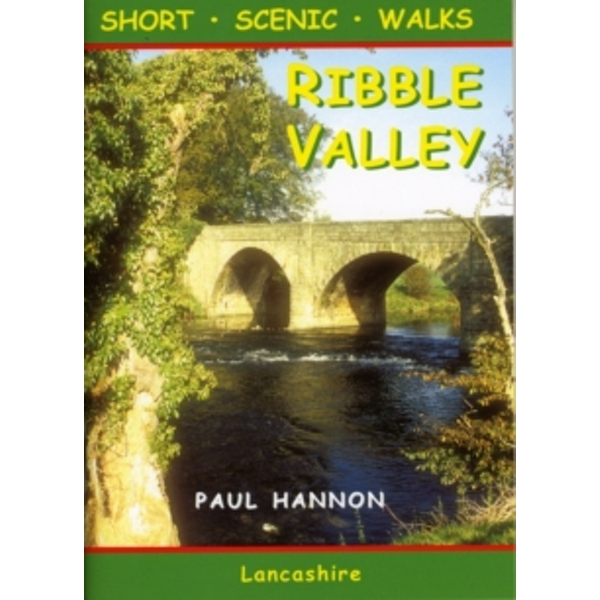 Ribble Valley : Short Scenic Walks : No. 17