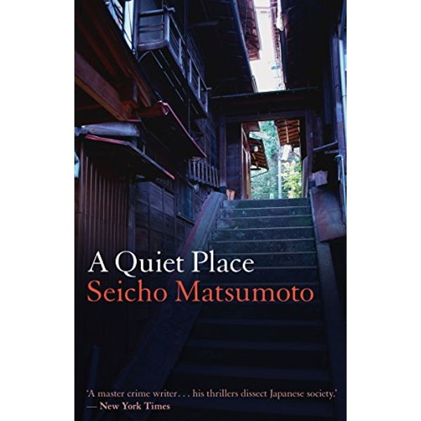 A Quiet Place by Seicho Matsumoto (Paperback, 2015)