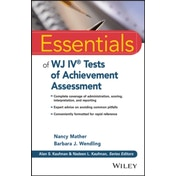 Essentials of WJ IV Tests of Achievement by Nancy Mather, Barbara J. Wendling (Paperback, 2015)