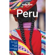 Lonely Planet Peru by Luke Waterson, Carolyn McCarthy, Lonely Planet, Alex Egerton, Phillip Tang, Greg Benchwick (Paperback, 2016)