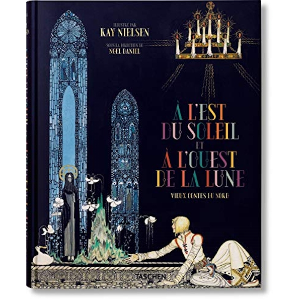 Kay Nielsen: East of the Sun and West of the Moon by Taschen GmbH (Hardback, 2015)