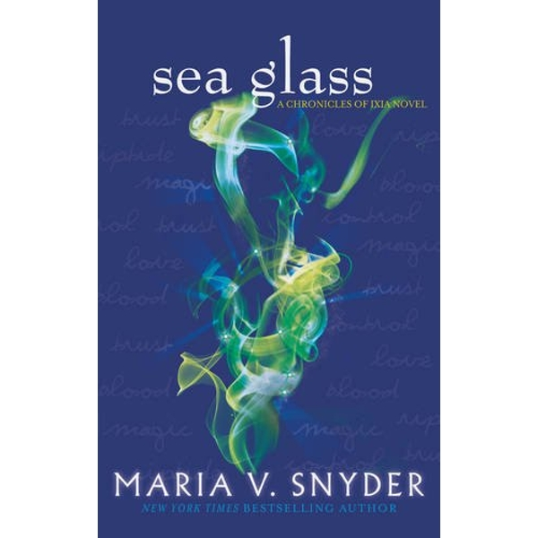 Sea Glass (The Chronicles of Ixia, Book 5) by Maria V. Snyder (Paperback, 2013)