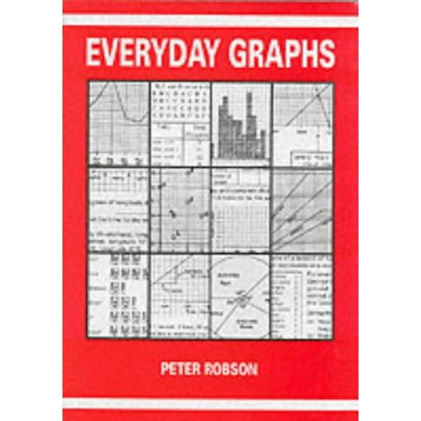 Everyday Graphs by Peter Robson (Paperback, 1993)