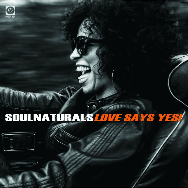 Soulnaturals - Love Says Yes! Vinyl
