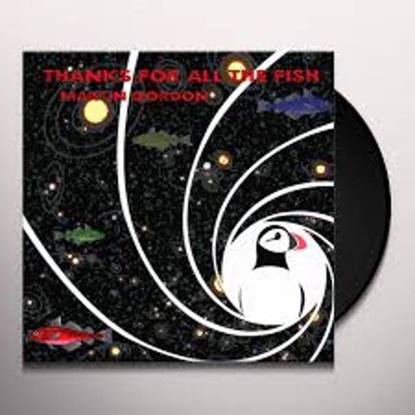 Martin Gordon ‎– Thanks For All The Fish Vinyl