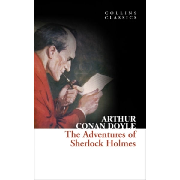 The Adventures of Sherlock Holmes (Collins Classics) by Sir Arthur Conan Doyle (Paperback, 2010)