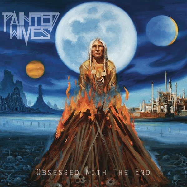 Painted Wives - Obsessed With The End Vinyl