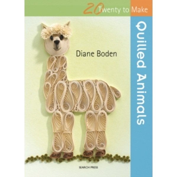 Twenty to Make: Quilled Animals by Diane Boden (Paperback, 2014)