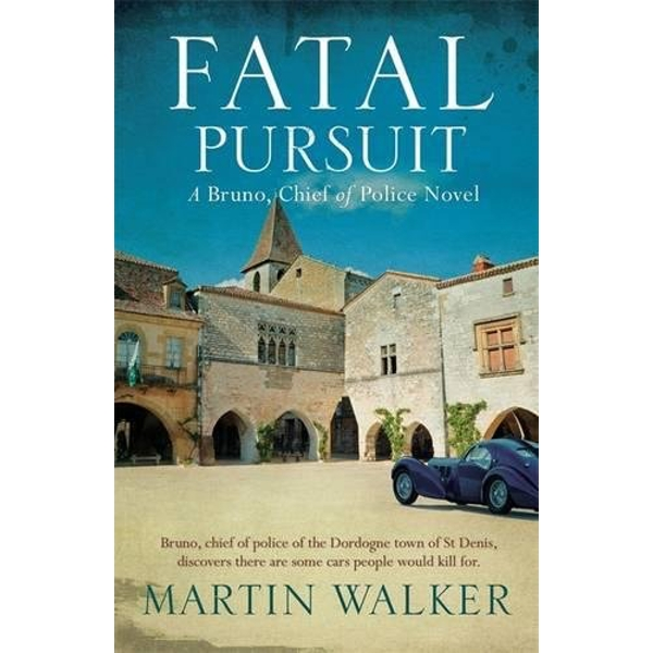 Fatal Pursuit : Bruno, Chief of Police 9 Paperback
