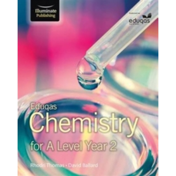 Eduqas Chemistry for A Level Year 2 : Student Book
