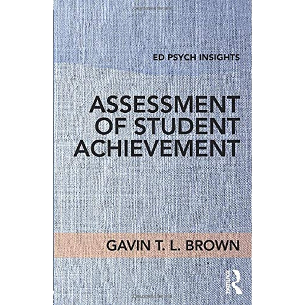 Assessment of Student Achievement by Gavin T. L. Brown (Paperback, 2017)