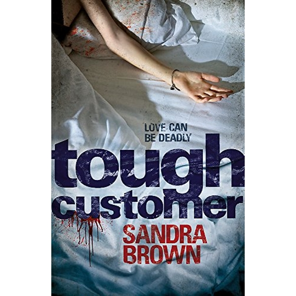 Tough Customer by Sandra Brown (Paperback, 2011)