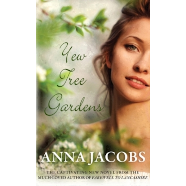 Yew Tree Gardens by Anna Jacobs (Paperback, 2013)