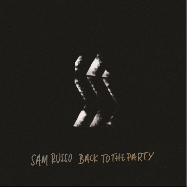 Sam Russo - Back To The Party Vinyl