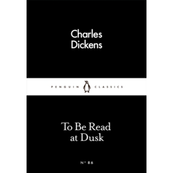 To Be Read at Dusk by Charles Dickens (Paperback, 2016)